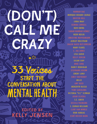 Books on Our Radar: (Don't) Call Me Crazy Edited by Kelly Jensen