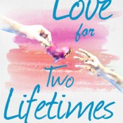 New Release Review: Love for Two Lifetimes by Martina Boone