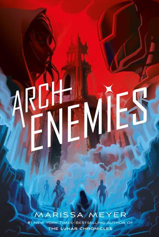 Books On Our Radar: Archenemies (Renegades #2) by Marissa Meyer