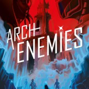 Books On Our Radar: Archenemies (Renegades #2) by Marissa Meyer