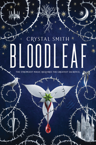 Books On Our Radar: Bloodleaf by Crystal Smith