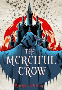 Cover Crush: The Merciful Crow by Margaret Owen