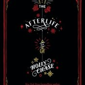 Blog Tour, Review & Giveaway: The Afterlife of Holly Chase by Cynthia Hand