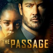 TV Thoughts: The Passage – S1E6 – I Want to Know What You Taste Like