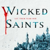 Books On Our Radar: Wicked Saints by Emily A. Duncan