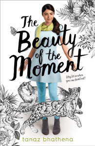 Blog Tour Interview & Giveaway: The Beauty of the Moment by Tanaz Bhathena