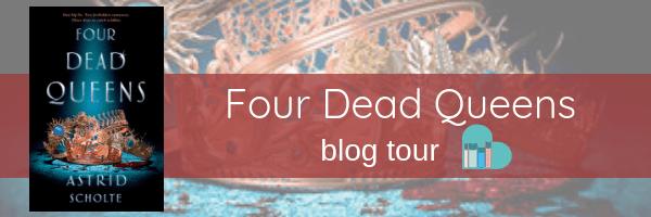 Four Dead Queens blog tour banner