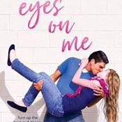 Guest Post & Giveaway: Eyes on Me by Rachel Harris