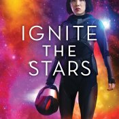 Review: Ignite the Stars by Maura Milan