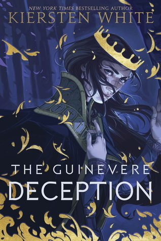 Cover Crush: The Guinevere Deception by Kiersten White