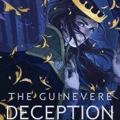 Cover Crush: The Guinevere Deception by Kiersten White