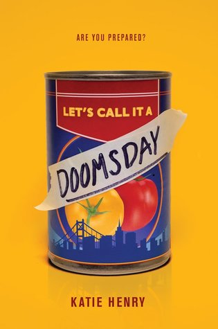 Cover Crush: Let's Call It a Doomsday by Katie Henry