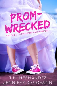 Blog Tour, Guest Post & Giveaway: Prom-Wrecked by Jennifer DiGiovanni & T.H. Hernandez
