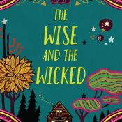 Blog Tour, Guest Post & Giveaway: The Wise and the Wicked by Rebecca Podos