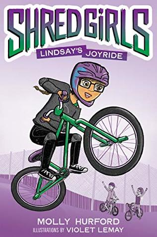 Blog Tour Feature: Shred Girls: Lindsay's Joyride by Molly Hurford & Violet Lemay