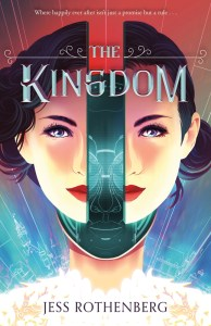 Cover Crush: The Kingdom by Jess Rothenberg