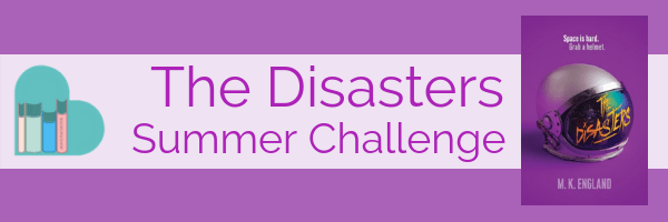 The Disasters Summer Challenge