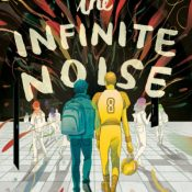 Cover Crush: The Infinite Noise by Lauren Shippen