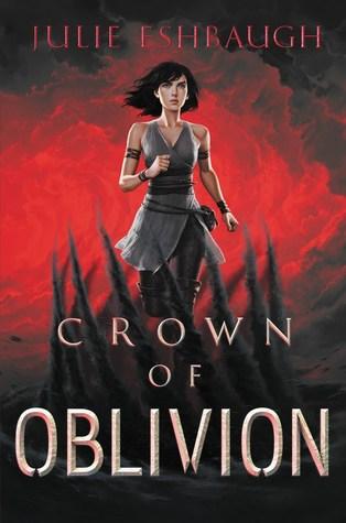 Books On Our Radar: Crown of Oblivion by Julie Eshbaugh (Win $100GC)