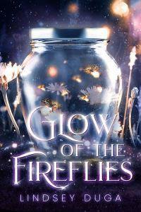Books On Our Radar & Giveaway: Glow of the Fireflies by Lindsey Duga