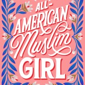 Books On Our Radar: All-American Muslim Girl by Nadine Jolie Courtney