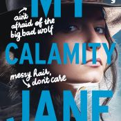 Cover Reveal: My Calamity Jane by Brodi Ashton, Cynthia Hand, & Jodi Meadows