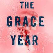 Audiobook Review: The Grace Year by Kim Liggett