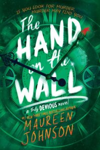 Blog Tour, Guest Post & Giveaway: The Hand on the Wall by Maureen Johnson