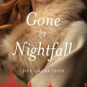 Books On Our Radar: Gone by Nightfall by Dee Garretson