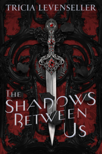Blog Tour, Guest Post & Giveaway: The Shadows Between Us by Tricia Levenseller