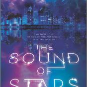 Review: The Sound of Stars by Alechia Dow