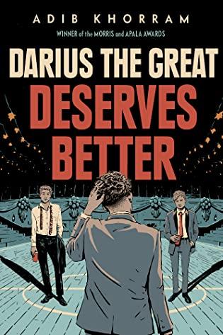 Cover Crush: Darius the Great Deserves Better by Adib Khorram