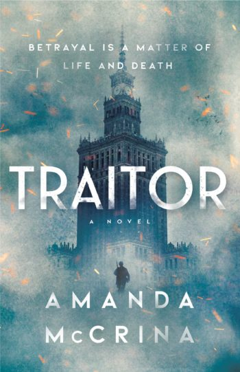 Books on Our Radar: Traitor by Amanda McCrina
