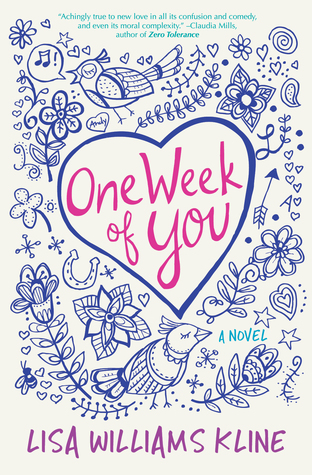 Blog Tour, Guest Post, & Giveaway: One Week of You by Lisa Williams Kline