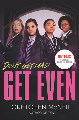 TV Thoughts: Get Even by Gretchen McNeil