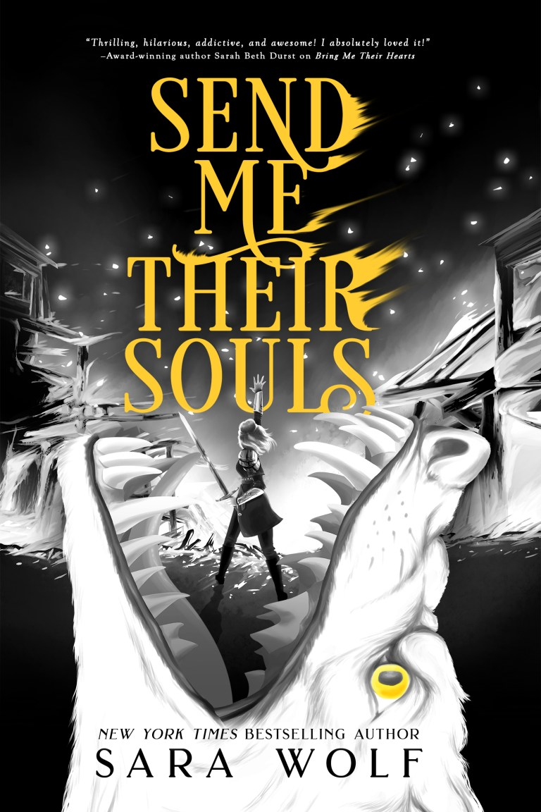 Cover Reveal & Giveaway: Send Me Their Souls by Sara Wolf