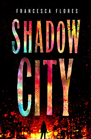 Cover Crush: Shadow City by Francesca Flores