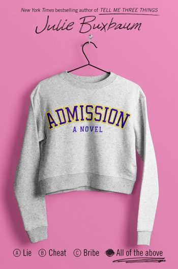 Author Interview: Admission by Julie Buxbaum