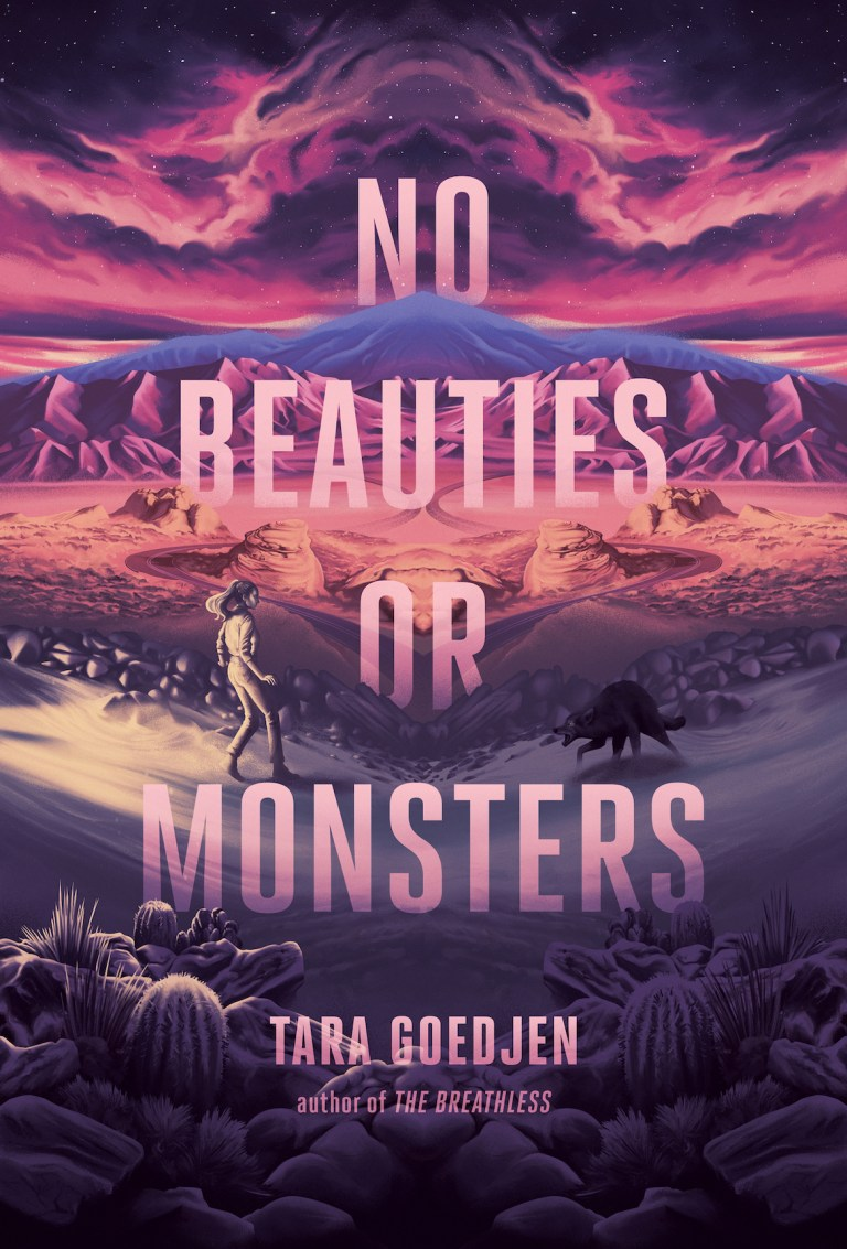 Cover Reveal & Giveaway: No Beauties or Monsters by Tara Goedjen