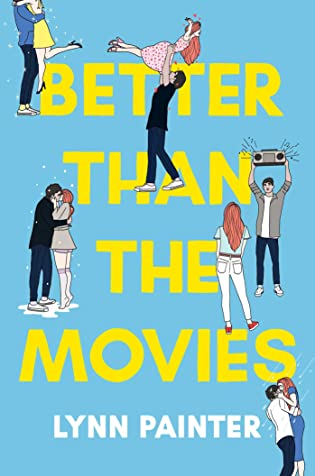 Author Interview: Better Than the Movies by Lynn Painter