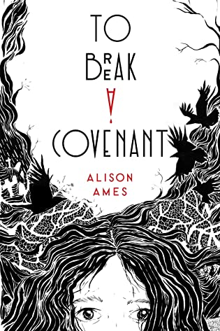 Books on Our Radar: To Break a Covenant by Alison Ames