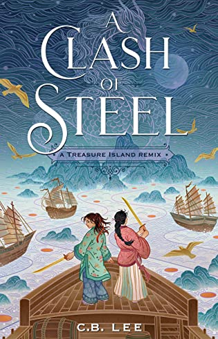 Books On Our Radar: A Clash of Steel by C.B. Lee