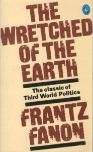 The Wretched of the Earth by Frantz Fanon 1