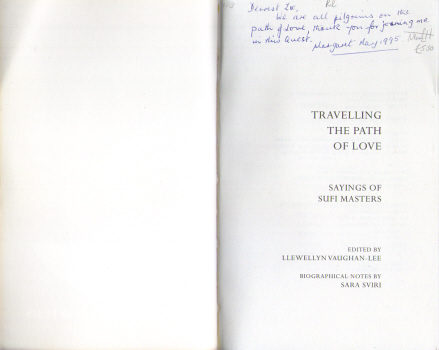 Travelling the Path of Love - Sayings of Sufi Masters - edited by Llewellyn Vaughan-Lee