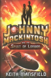 Johnny Mackintosh And The Spirit of London by Keith Mansfield 2