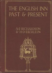The English Inn Past & Present by A.E. Richardson & H.D. Eberlein 1