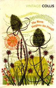 The Worm Forgives the Plough by John Stewart Collis 2