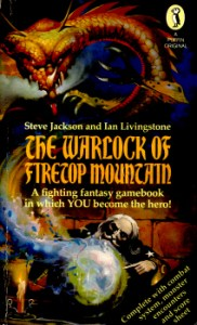 The Warlock of Firetop Mountain by Steve Jackson & Ian Livingstone 3