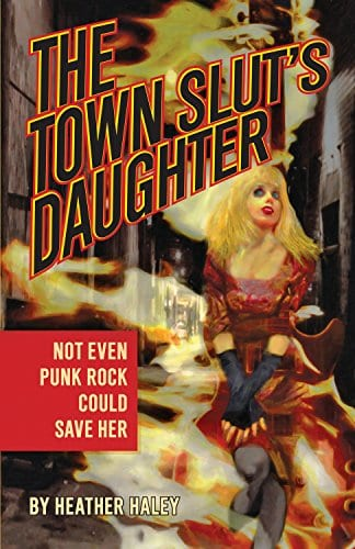 The Town Slut's Daughter