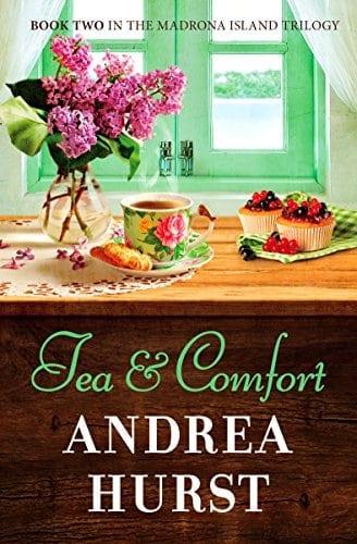 Tea & Comfort (Madrona Island Series Book 2)